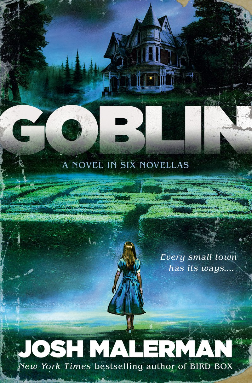 Goblin by Josh Malerman.jpg