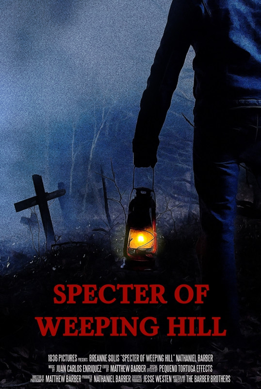 SPECTER OF WEEPING HILL_POSTER.jpg